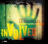 Philippe Le Baraillec/Involved